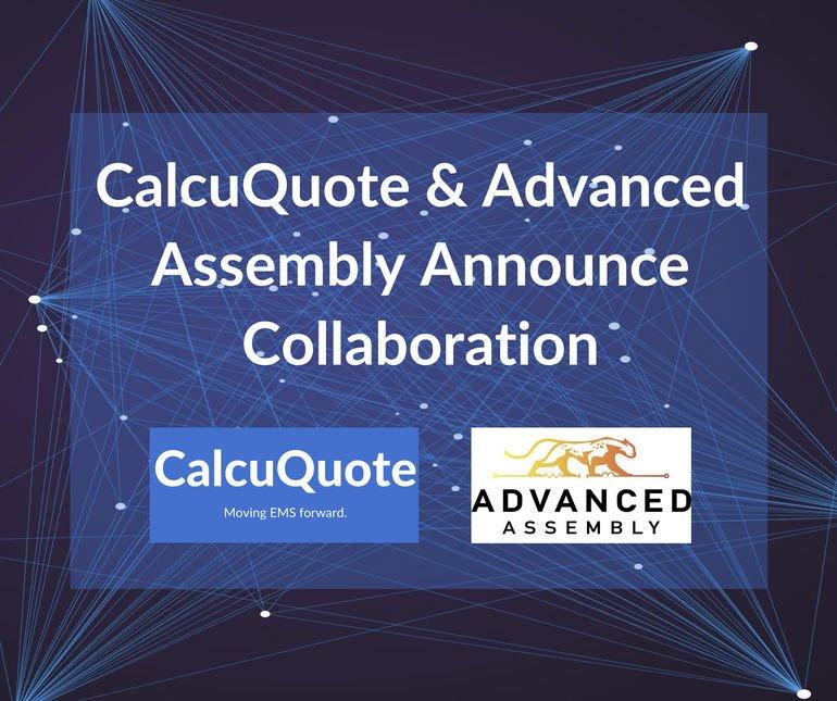 Zusammenarbeit von CalcuQuote und Advanced Assembly
