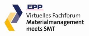 EPP virtuelles Fachforum Materialmanagement meets SMT