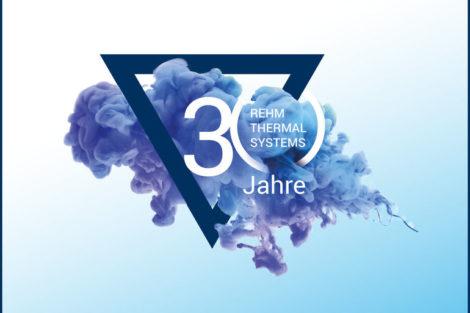 Rehm Thermal Systems feiert 30-jähriges Firmenbestehen.
